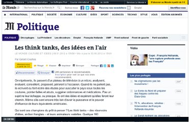 http://www.lemonde.fr/politique/article/2012/01/08/les-think-tanks-des-idees-en-l-air_1626338_823448.html