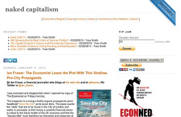 http://www.nakedcapitalism.com/2012/01/ian-fraser-the-economist-loses-the-plot-with-this-shallow-pro-city-propaganda.html