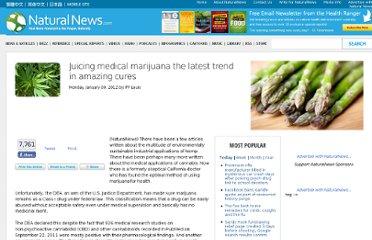 http://www.naturalnews.com/034599_medical_marijuana_juicing_cures.html