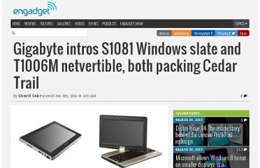 http://www.engadget.com/2012/01/09/gigabyte-intros-s1081-windows-slate-and-t1006m-swiveltop-both-p/