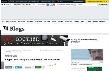 http://bugbrother.blog.lemonde.fr/2010/02/15/loppsi-tf1-manque-a-lhonnetete-de-linformation/#xtor=RSS-32280322