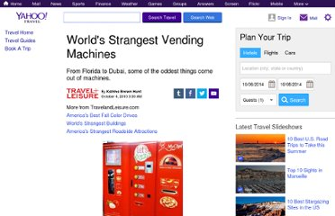 http://travel.yahoo.com/ideas/worlds-strangest-vending-machines-011841560.html