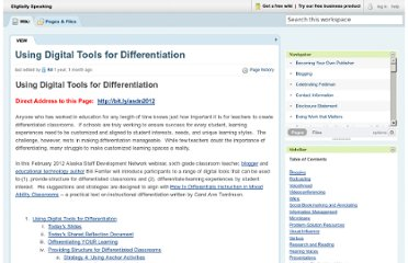 http://digitallyspeaking.pbworks.com/w/page/48860812/Using%20Digital%20Tools%20for%20Differentiation