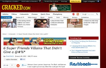 http://www.cracked.com/blog/6-super-friends-villains-that-didnt-give-4023252A/
