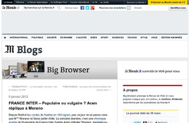 http://bigbrowser.blog.lemonde.fr/2012/01/09/france-inter-populaire-ou-vulgaire-aram-replique-a-morano/#xtor=RSS-3208001