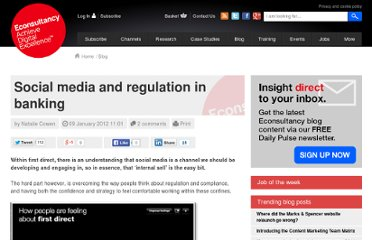 http://econsultancy.com/uk/blog/8618-social-media-and-regulation-in-banking