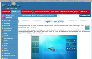 http://www.pcastuces.com/pratique/windows/organiser_bureau/page1.htm