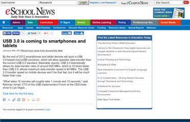 http://www.eschoolnews.com/2012/01/09/usb-3-0-is-coming-to-smartphones-and-tablets/