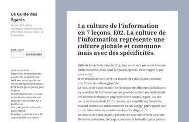 http://www.guidedesegares.info/2012/01/09/la-culture-de-linformation-en-7-lecons-e02-la-culture-de-linformation-represente-une-culture-globale-et-commune-mais-avec-des-specificites/