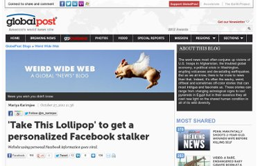 http://www.globalpost.com/dispatches/globalpost-blogs/weird-wide-web/take-lollipop-facebook-stalker-video