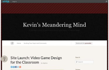 http://dogtrax.edublogs.org/2012/01/05/site-launch-video-game-design-for-the-classroom/