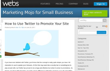 http://www.webs.com/blog/2011/06/23/how-to-use-twitter-to-promote-your-site/