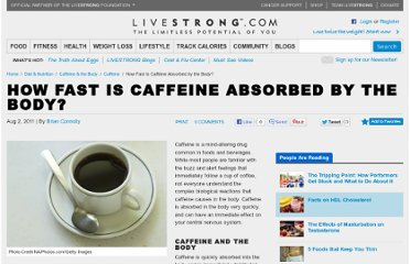 http://www.livestrong.com/article/507966-how-fast-is-caffeine-absorbed-by-the-body/
