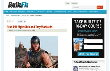 http://www.builtfit.com/workout-programs/brad-pitt-fight-club-and-troy-workouts.htm