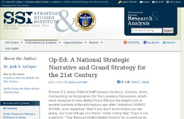 http://www.strategicstudiesinstitute.army.mil/index.cfm/articles/A-National-Strategic-Narrative-and-Grand-Strategy-for-the-21st-Century/2011/7/1