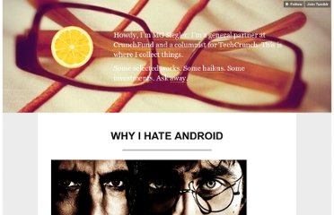 http://parislemon.com/post/15604811641/why-i-hate-android