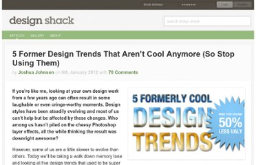 http://designshack.net/articles/graphics/5-former-design-trends-that-arent-cool-anymore-so-stop-using-them/