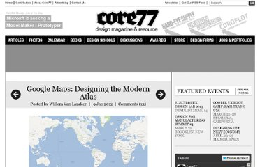 http://www.core77.com/blog/case_study/google_maps_designing_the_modern_atlas_21486.asp