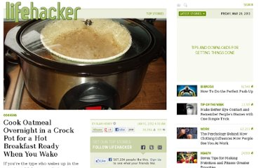 http://lifehacker.com/5874708/cook-oatmeal-overnight-in-a-crock-pot-for-a-hot-breakfast-ready-when-you-wake