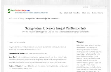 http://www.schooltechnology.org/2011/12/23/gettings-students-to-be-more-than-just-ipad-neanderthals/