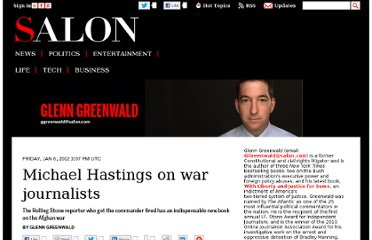http://www.salon.com/2012/01/06/michael_hastings_on_war_journalists/