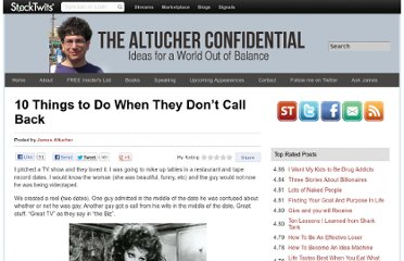 http://www.jamesaltucher.com/2012/01/10-things-to-do-when-they-don%e2%80%99t-call-back/