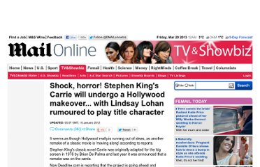 http://www.dailymail.co.uk/tvshowbiz/article-2084256/Stephen-Kings-Carrie-undergo-Hollywood-makeover--Lindsay-Lohan-rumoured-play-title-character.html