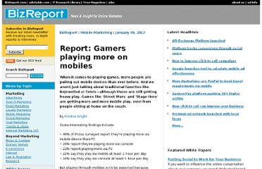 http://www.bizreport.com/2012/01/report-gamers-playing-more-on-mobiles.html