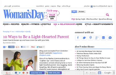 http://www.womansday.com/sex-relationships/family/10-ways-to-be-a-light-hearted-parent-109195
