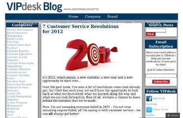 http://blog.vipdesk.com/2012/01/10/7-customer-service-resolutions-for-2012/
