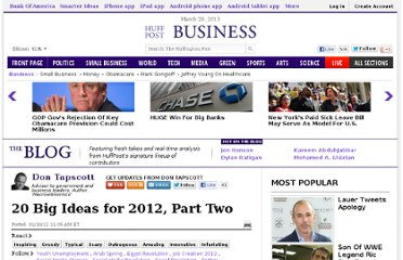 http://www.huffingtonpost.com/don-tapscott/20-big-ideas-for-2012-par_1_b_1196597.html