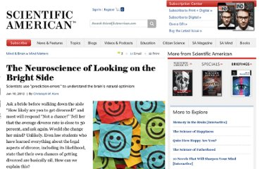 http://www.scientificamerican.com/article.cfm?id=neuroscience-looking-bright-side