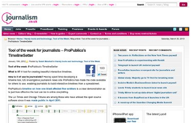 http://blogs.journalism.co.uk/2012/01/10/tool-of-the-week-for-journlaists-propublicas-timeline-setter/