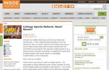 http://www.insidehighered.com/news/2012/01/10/calls-major-reform-college-sports-unlikely-produce-meaningful-change
