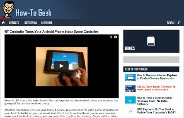http://www.howtogeek.com/102647/bt-controller-turns-your-android-phone-into-a-game-controller/
