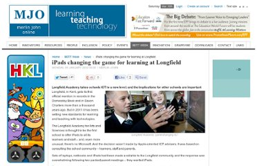 http://www.agent4change.net/bett-week/news/1364-ipads-changing-the-game-for-learning-at-longfield.html