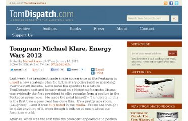 http://www.tomdispatch.com/post/175487/tomgram%3A_michael_klare%2C_energy_wars_2012/