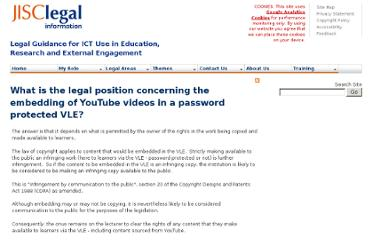 http://www.jisclegal.ac.uk/ManageContent/ViewDetail/ID/2095/What-is-the-legal-position-concerning-the-embedding-of-YouTube-videos-in-a-password-protected-VLE.aspx