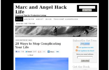 http://www.marcandangel.com/2012/01/08/28-ways-to-stop-complicating-your-life/#more-407