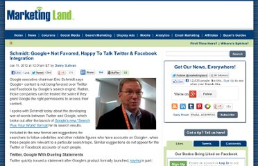 http://marketingland.com/schmidt-google-not-favored-happy-to-talk-twitter-facebook-integration-3151
