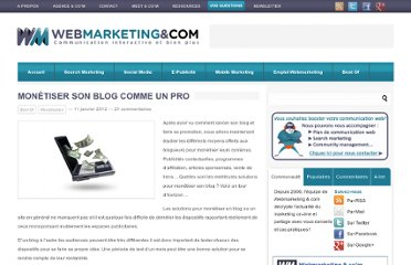 http://www.webmarketing-com.com/2012/01/11/11842-monetiser-son-blog-comme-un-pro