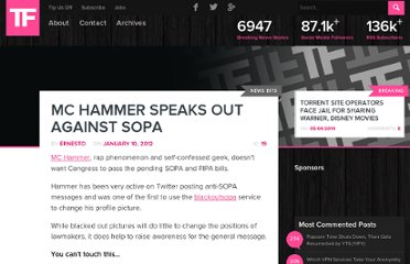 http://torrentfreak.com/mc-hammer-speaks-out-against-sopa-120110/
