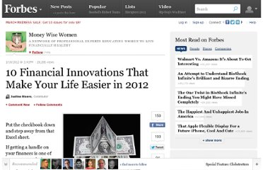 http://www.forbes.com/sites/moneywisewomen/2012/01/10/10-financial-innovations-that-make-your-life-easier-in-2012/