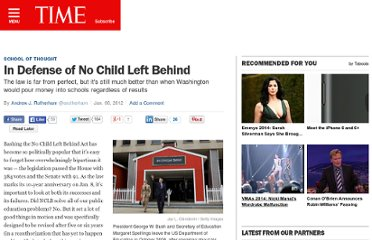 http://ideas.time.com/2012/01/06/in-defense-of-no-child-left-behind/