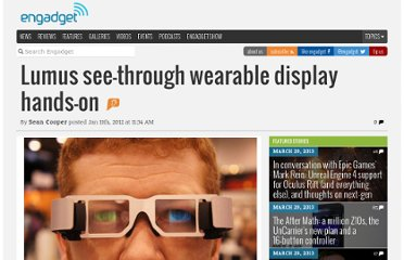 http://www.engadget.com/2012/01/11/lumus-see-through-wearable-display-hands-on/