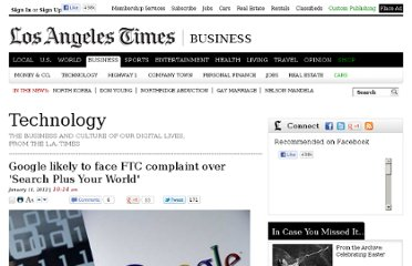 http://latimesblogs.latimes.com/technology/2012/01/google-likely-to-face-ftc-complaint-over-search-plus-your-world.html