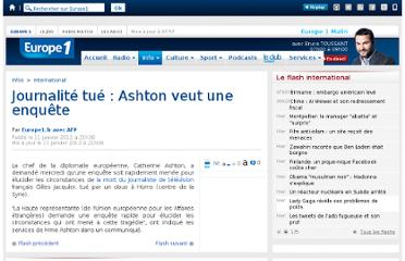 http://www.europe1.fr/International/Journalite-tue-Ashton-veut-une-enquete-900423/