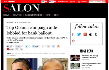 http://www.salon.com/2012/01/09/top_obama_campaign_aide_lobbied_for_bank_bailout/