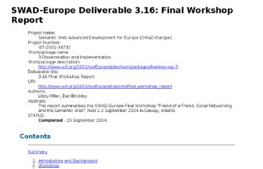 http://www.w3.org/2001/sw/Europe/reports/final_workshop_report/