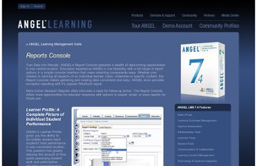 http://www.angellearning.com/products/lms/instructor/reports_console.html